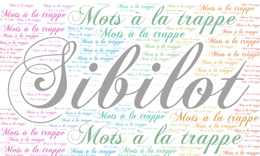 Sibilot