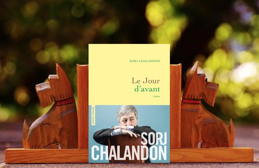 Critique littéraire Sorj Chalandon Le jour d'avant édition Grasset