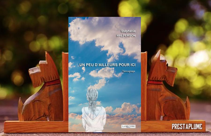 Stéphanie Halperson, éditions La Bruyère, chronique littéraire, PrestaPlume