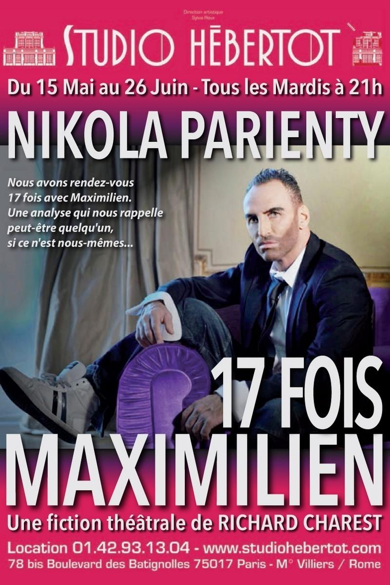 Nikola Parienty dans 17 fois Maximilien, Studio Hébertot