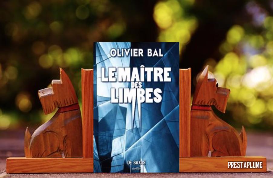 Le maître des Limbes Editions de Saxus Olivier Bal