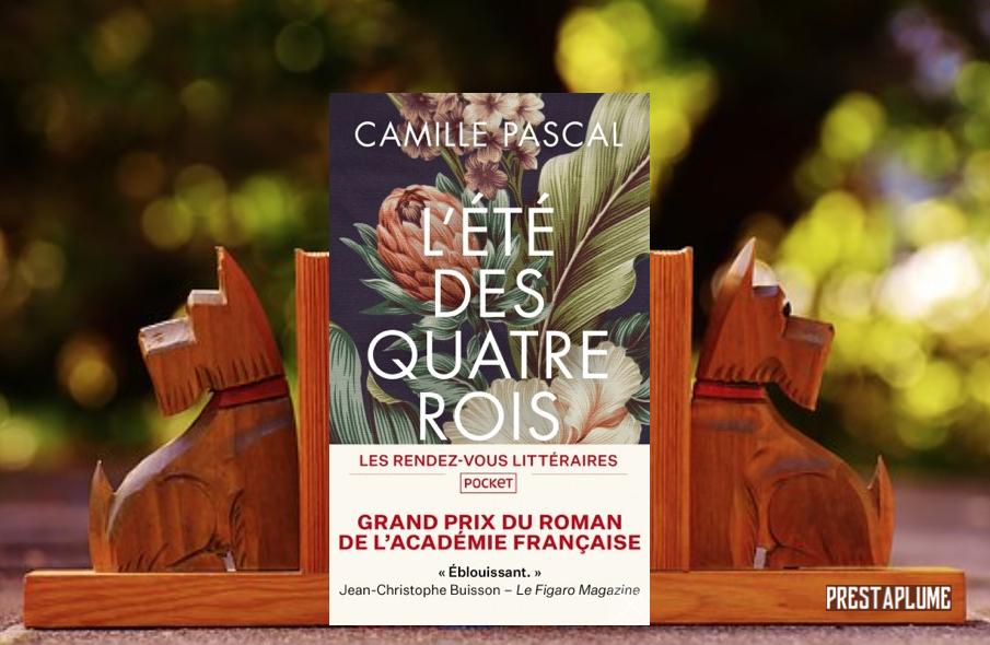 Couverture L'été des quatre rois de Camille Pascal